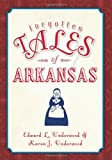 img - for Forgotten Tales of Arkansas book / textbook / text book
