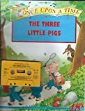 img - for Once Upon a Time, No. 48: The Three Little Pigs [Book and Audio Cassette] book / textbook / text book