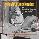 No Instructions Needed: An American Boyhood in the 1950s