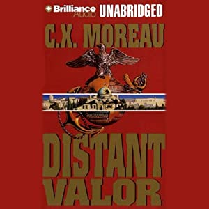 Distant Valor | [C. X. Moreau]