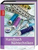 Handbuch Nähtechniken (TOPP KOMPAKT)