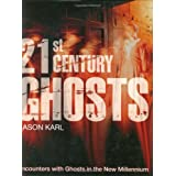 21st Century Ghostsby Jason Karl