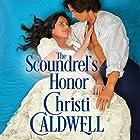 The Scoundrel's Honor: Sinful Brides, Book 2 Hörbuch von Christi Caldwell Gesprochen von: Tim Campbell