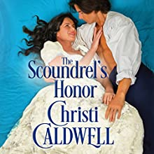 The Scoundrel's Honor: Sinful Brides, Book 2 Audiobook by Christi Caldwell Narrated by Tim Campbell
