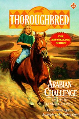 Thoroughbred #22 Arabian Challenge