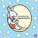 Sagor för trötta barn [Stories for Tired Kids] (       UNABRIDGED) by Hans Christian Andersen, Charles Perrault Narrated by Amanda Ooms