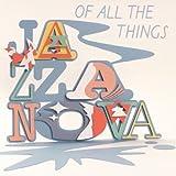 Of All the Things ~ Jazzanova
