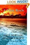 A Close Reach (The Reach Series Book 2)