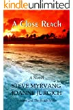 A Close Reach (The Reach Series Book 2)