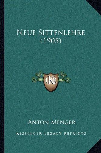 Neue Sittenlehre (1905)