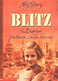 img - for The Blitz (My Story) book / textbook / text book