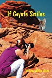 If Coyote Smiles