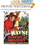 Movie Westerns: Hollywood Films the W...