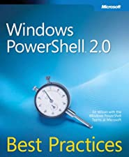 Windows PowerShell Best Practices by Ed Wilson