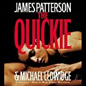 The Quickie (       UNABRIDGED) by James Patterson, Michael Ledwidge Narrated by Mary Stuart Masterson