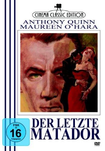 Der letzte Matador - Anthony Quinn, Maureen O'Hara *Cinema Classic Edition*