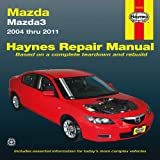 Mazda3 2004 thru 2011 (Haynes Repair Manual)