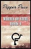Wheels of Steel Book 4