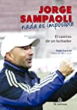 img - for Jorge Sampaoli: nada es imposible (Spanish Edition) book / textbook / text book