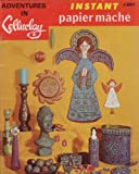img - for Adventures in Celluclay: Instant Papier Mache Book #1 book / textbook / text book