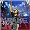 Groban, Josh - Awake Live (+DVD) [Audio CD]<br>$803.00