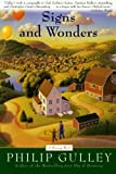 Signs and Wonders: A Harmony Novel (0060727071) by Gulley, Philip