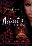 Neferet's Curse: A House of Night Novella (House of Night Novellas)