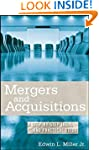Mergers and Acquisitions: A Step-by-S...