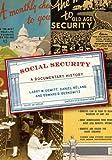 Social Security: A Documentary History