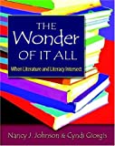 The Wonder of It All: When Literature and Literacy Intersect