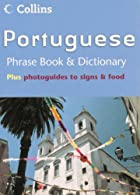 Portuguese Phrase Book & Dictionary  by Collins