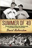 Summer of 49 (Harper Perennial Modern Classics)