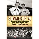 Summer of '49 (Harper Perennial Modern Classics) ~ David Halberstam