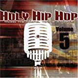 echange, troc Various Artists - Holy Hip Hop: Taking Gospel to the Streets 5