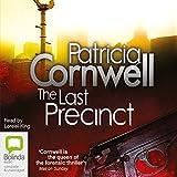 The Last Precinct: Kay Scarpetta, Book 11 (Unabridged)