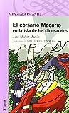 El corsario Macario en la isla de los dinosaurios (8420400807) by Muñoz Martín, Juan