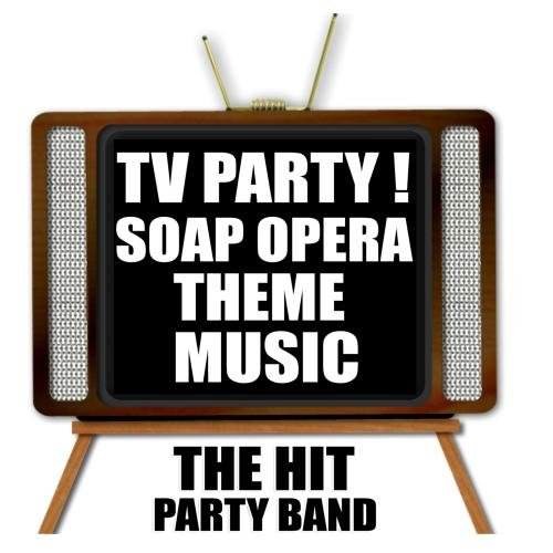 TV Party! Soap Opera Theme Music