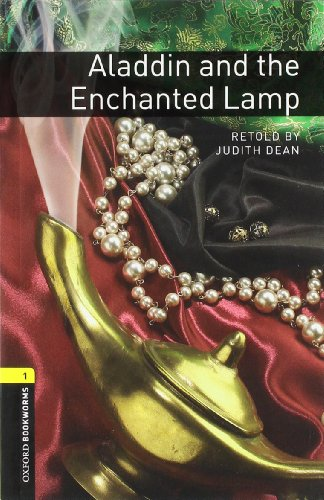 Oxford Bookworms Library: Aladdin and the Enchanted Lamp:...