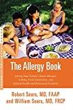 img - for The Allergy Book: Solving Your Family's Nasal Allergies, Asthma, Food Sensitivities, and Related Health and Behavioral Problems book / textbook / text book