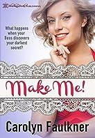 Make Me (English Edition)