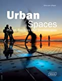 Urban Spaces: Plazas, Squares & Streetscapes (Architecture in Focus)