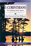 1 Corinthians: The Challenges of Life Together (Lifeguide Bible Studies) (083083009X) by Stevens, Paul