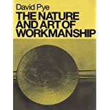 The Nature and Art of Workmanship ~ David Pye