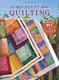 img - for Jump-Start Your Own Quilting book / textbook / text book