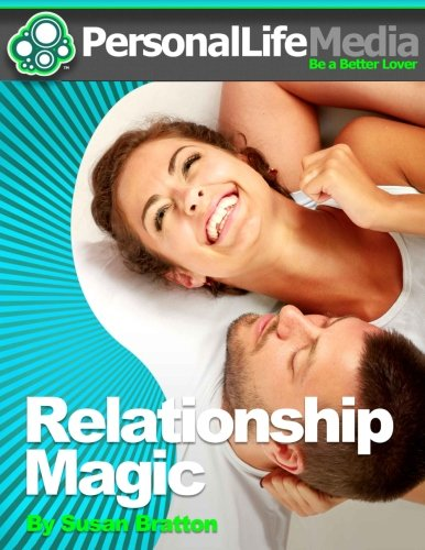 Relationship Magic, by Susan Bratton