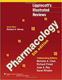 Pharmacology (Lippincott Illustrated Reviews Series): 9781451113143
