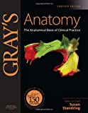 img - for Gray's Anatomy: The Anatomical Basis of Clinical Practice, Expert Consult - Online and Print, 40e book / textbook / text book