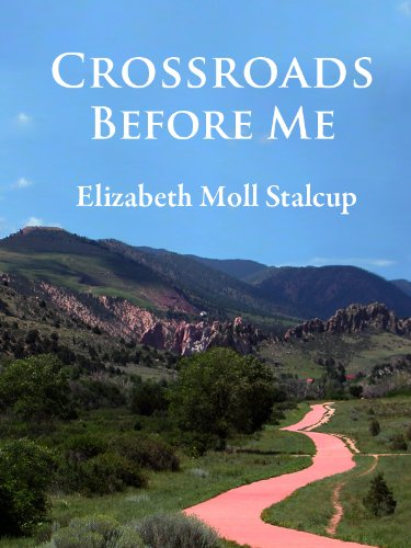 Crossroads Before Me (A Redeemed Life Book 1)