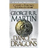 A Dance with Dragons: A Song of Ice and Fire: Book Five ~ George R.R. Martin