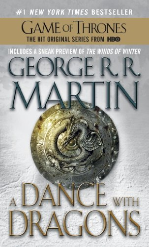 A Dance with Dragons: A Song of Ice and Fire: Book Five by George RR Martin